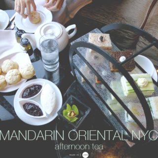 [New York] Mandarin Oriental New York │ afternoon tea