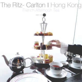 [HONG KONG] The Ritz- Carlton Ι French Afternoon Tea